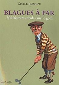 blagues golf